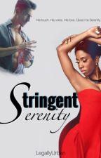 Stringent Serenity #Wattys2016 by LegallyUrban