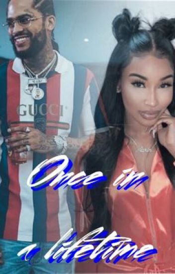Once in a Lifetime (Dave East)