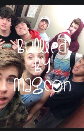 Bullied by Magcon by Magconbabez__