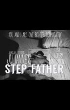 Julianne's Step-Father by Khadijah_Stevens