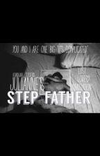 Julianne's Step-Father by Khadijah_Stevens