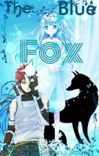 The Blue Fox ~Gaara Love Story~ by Misa_Uchiha