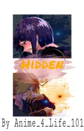 Hidden || One-Shot by Anime_4_Life_101