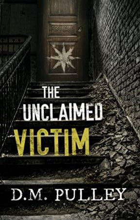The Unclaimed Victim (PDF) by D M Pulley - The Unclaimed Victim ...