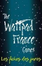 Les fiches des jurés | The Wattpad France Games by DespotumAdmini