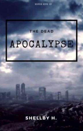 The Dead Apocalypse  by Aph_StarMist