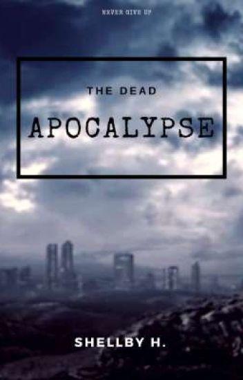 The Dead Apocalypse