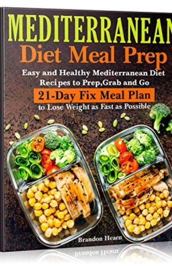 Mediterranean Diet Meal Prep [PDF] by Brandon Hearn