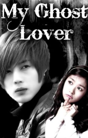 My Ghost Lover by confused_heart