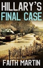 HILLARY'S FINAL CASE a gripping crime mystery full of twists  [PDF] by FAITH MAR by howyzobi5403
