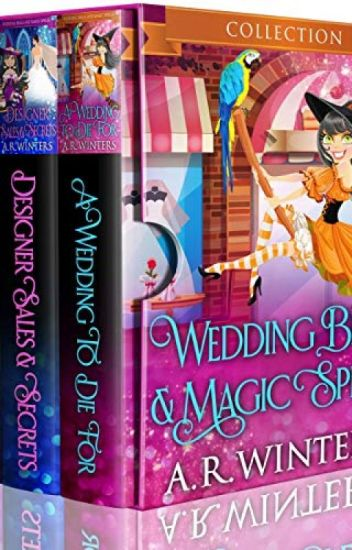 Wedding Bells And Magic Spells [PDF] by A R Winters