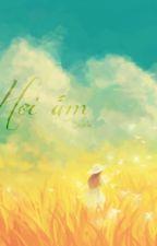 [Longfic] Hơi ấm by AnThai
