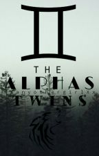 The Alpha's Twins (New Version) by xXAnyothergirlXx