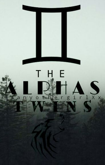 The Alpha's Twins (New Version)