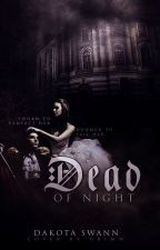 Dead of Night by ethereal_antiquity