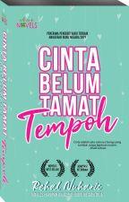 CINTA BELUM TAMAT TEMPOH by dearnovels