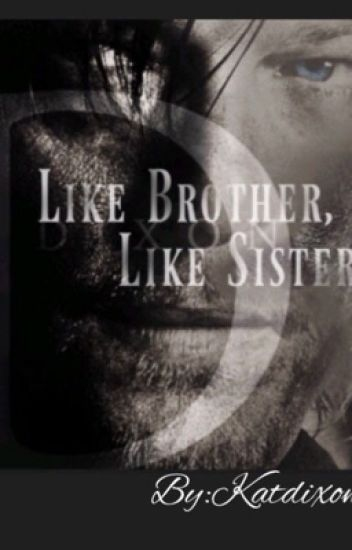 Like Brother, Like Sister
