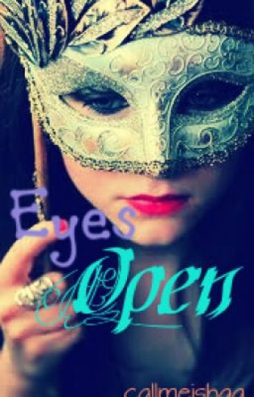 Eyes Open by callmeishaa