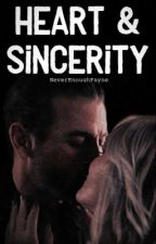 Heart & Sincerity by NeverEnoughPayne