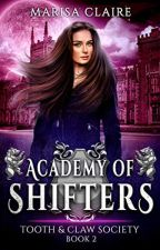 Academy of Shifters [PDF] by Marisa Claire by jezoxuru60016