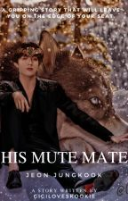 «His Mute Mate || 그의 음소거 항해사» J•JK by gigiloveskookie