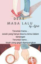 Dear Masa Lalu by homesvenus