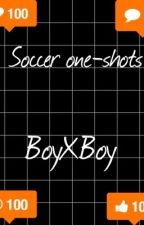 Soccer one-shots by lets_make_out
