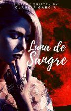 Luna de Sangre by lunakeynight_
