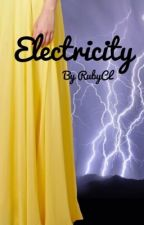 Electricity ~ Elementians book 3 by RubyCL