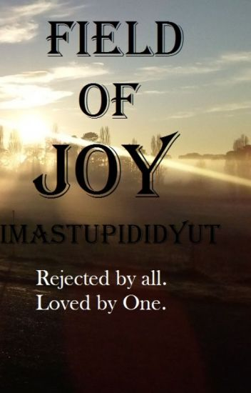 Field Of Joy