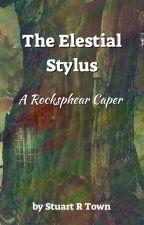 The Elestial Stylus by StuartTown