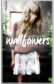 Wallflower // s.m  by -ashlantis