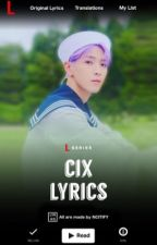 CIX LYRICS ᴮ¹ by NCITIFY