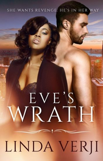 EVE'S WRATH { Now Published}