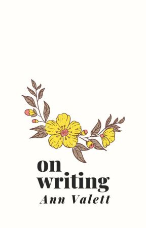 On Writing - Ann Valett by autheras