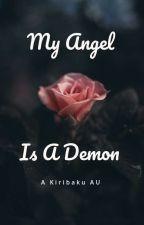 My Angel is a Demon *kiribaku au* by AnimeWeeb1273