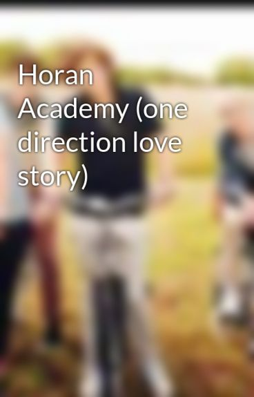 Horan Academy (one direction love story) by nina670