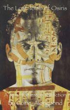 The Lost Tomb Of Osiris (Tom Hiddleston FanFiction) by elliottstjames