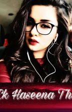 Ek Haseena Thi by mummaslittlegirl