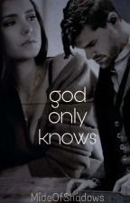 God Only Knows (an fK&C fanfiction) by isioma___