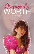 Diamond's Worth ✓COMPLETE by MadamKlara
