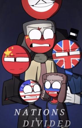 Nations Divided - Countryhumans AU (read desc.) by i_digg_you