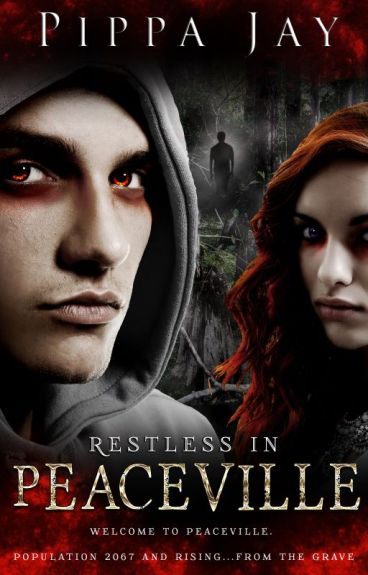 Restless In Peaceville - Chapter One by PippaJay