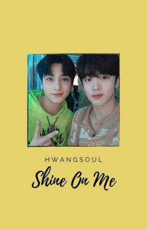 Shine on Me | yohangyul by hwangsoul