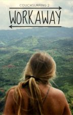 Workaway by pierog