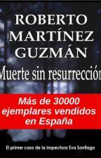 MUERTE SIN RESURRECCIÓN (Eva Santiago 1) by rmguzman