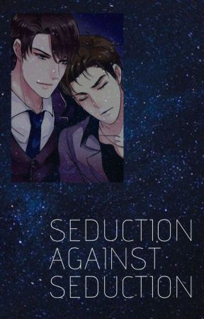 Seduction Against Seduction [TŁUMACZENIE PL] by dwaksiezycee