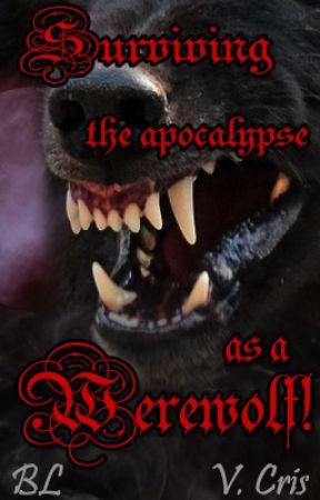 Surviving the apocalypse as a werewolf! manxman BL/Yaoi by V1viCris
