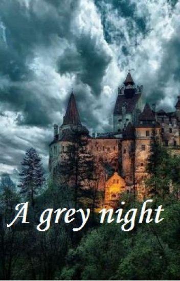 A Grey Night