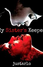 My Sister's Keeper by justarlo